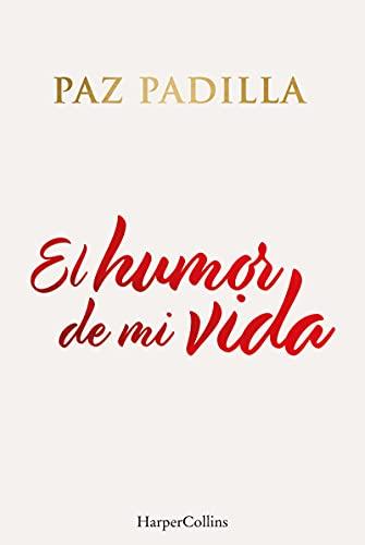 El Humor De Mi Vida [Español]