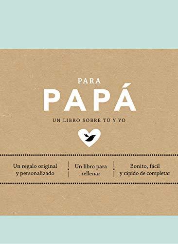 Para papá (EDICIÓN OFICIAL) (Obras diversas)