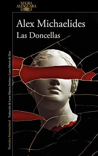 Las Doncellas (Alfaguara Negra)