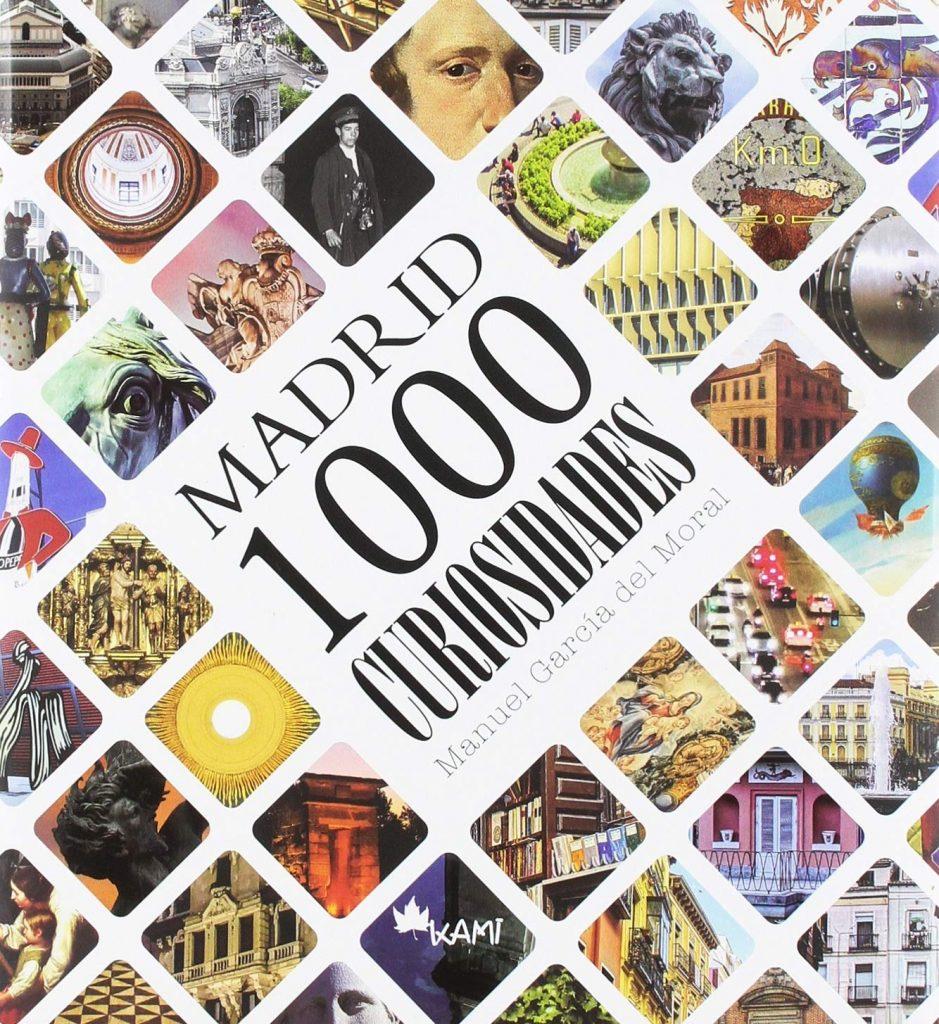 1000 Curiosidades de Madrid