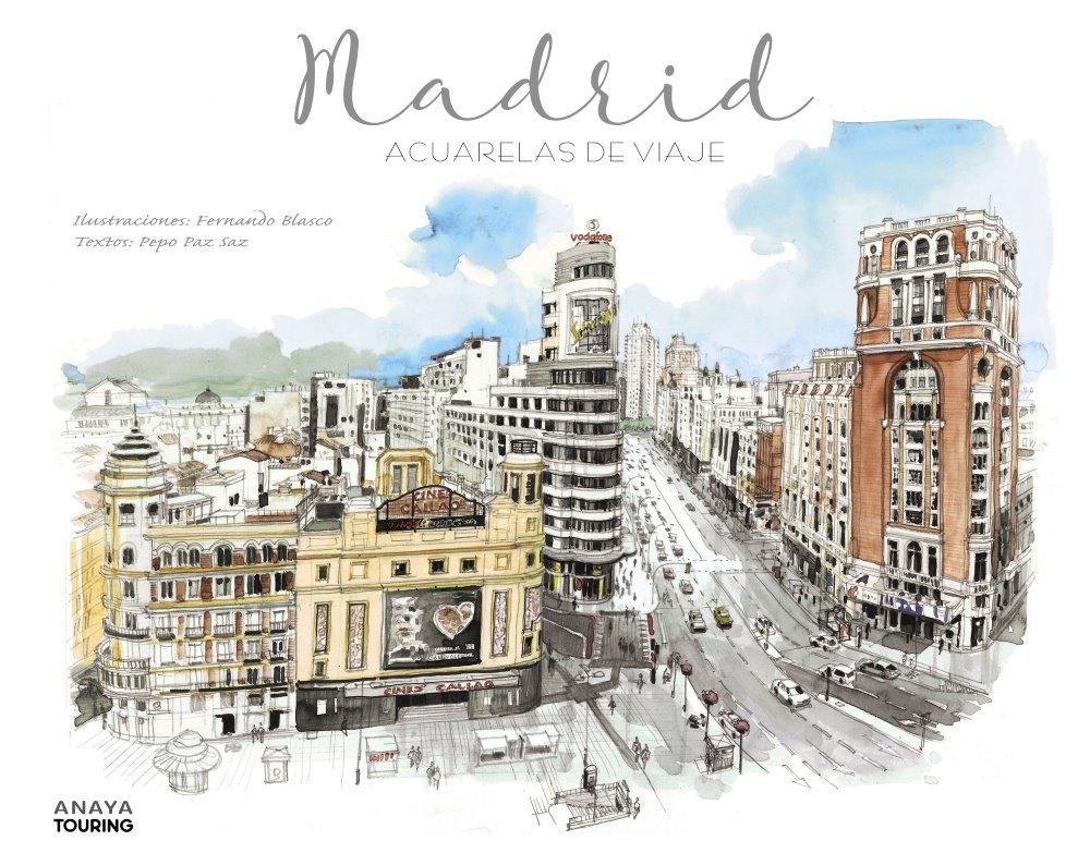Madrid Acuarelas de Viaje