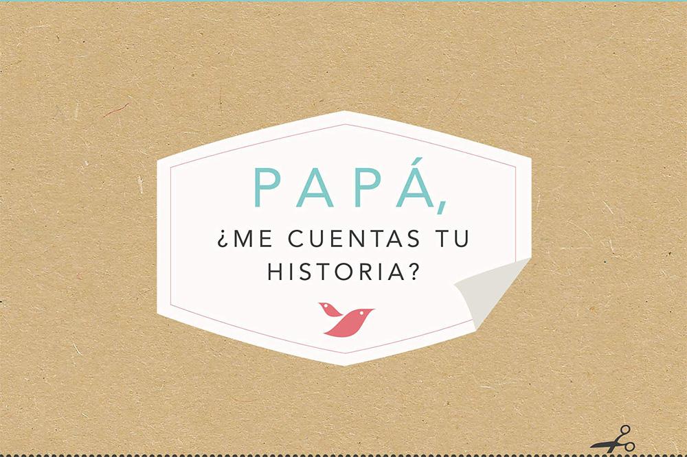 Libro papa, ¿me cuentas tu historia?