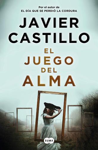libro el juego del alma de Javier Castillo